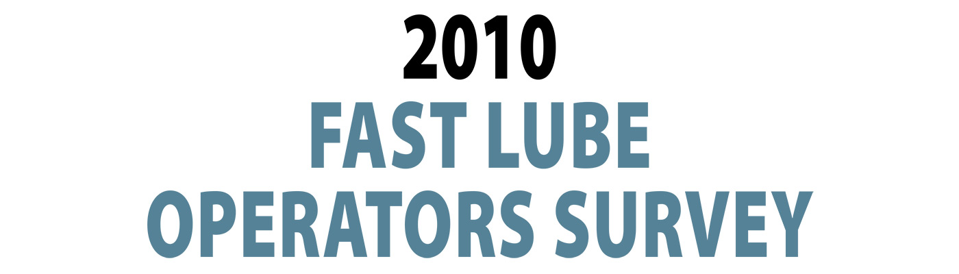 2010 Fast Lube Operator Survey