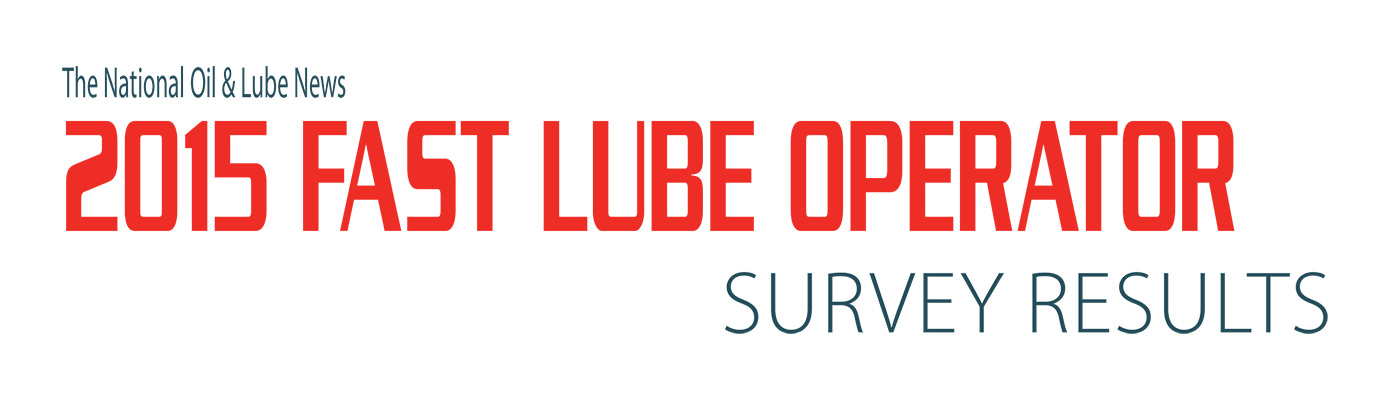 2015 Fast Lube Operator Survey