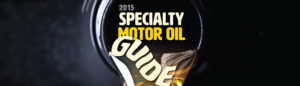 2015 Specialty Motor Oil Guide