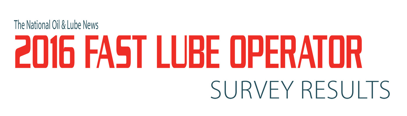 2016 Fast Lube Operator Survey