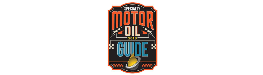 2018 Specialty Motor Oil Guide